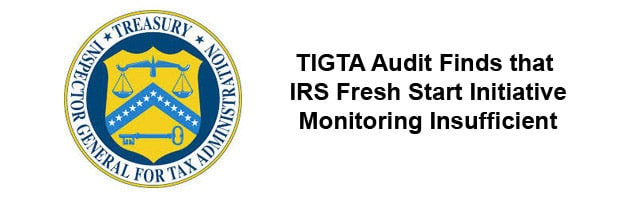 TIGTA Audit Finds IRS Fresh Start Initiative Monitoring Insufficient