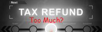 too much tax refund featured